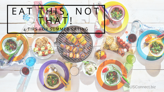 4 tips for healthier eating this summer