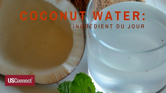 Ingredient du Jour: Coconut Water