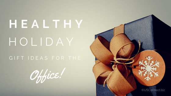 Healthy holiday gift ideas for the office
