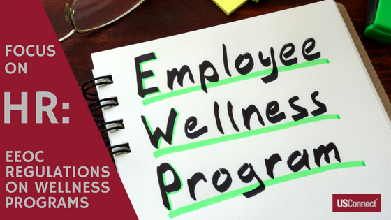 How do the EEOC Regulations on Wellness Programs Affect Employers?