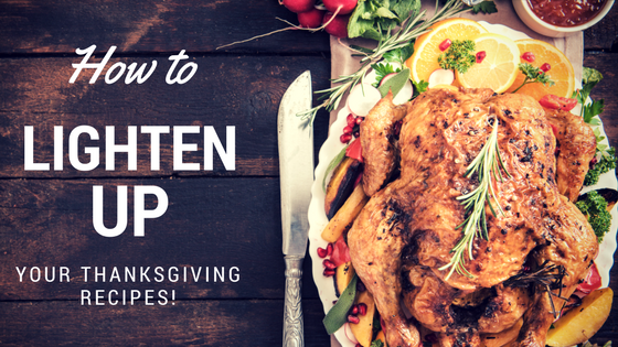How to lighten up Thanksgiving recipes