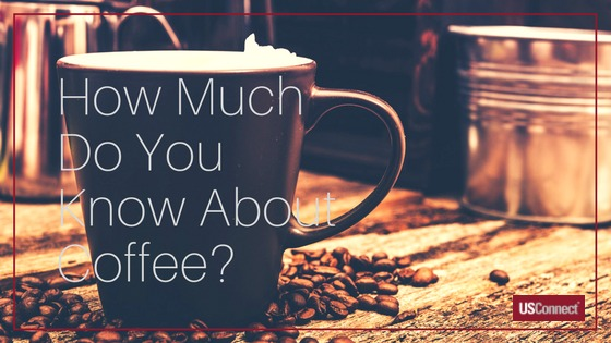 How much do you know about coffee