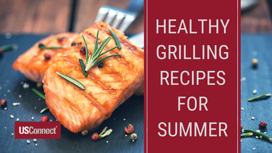 Healthy Grilling Recipes For Summer Usconnect Blog